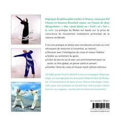 Wutao, pratiquer l'écologie corporelle - Pol Charoy, Imanou Risselard