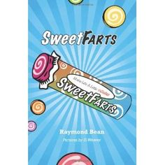Sweet Farts (Paperback)  http://myspecialoffers.info/smileat/pbshop.php?p=1439201307