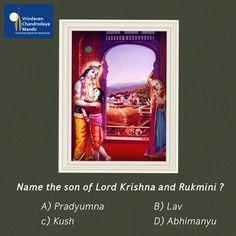 Name the son of Lord Krishna and Rukmini.  A) Pradyumna B) Lav C) Kush D) Abhimanyu