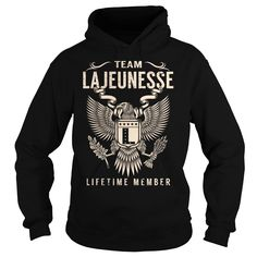 [Love Tshirt name font] Team LAJEUNESSE Lifetime Member  Last Name Surname T-Shirt  Coupon Best  Team LAJEUNESSE Lifetime Member. LAJEUNESSE Last Name Surname T-Shirt  Tshirt Guys Lady Hodie  SHARE and Get Discount Today Order now before we SELL OUT  Camping lajeunesse lifetime member last name surname