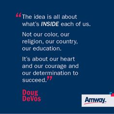 THE AMWAY IDEA: It's not about what you see on the outside, it's what motivates you from the inside: http/Amway.com/ williamkamstra ibo#6963376