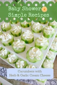 Simple Baby Shower Menu Ideas - Cucumber Flowers w/ garlic and herb cream cheese                                                                                                                                                                                 More