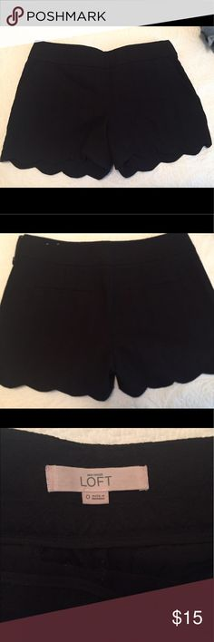 Black scalloped shorts These can be made to look causal during the day or dressed up for nighttime. They are a great basic short to have in your wardrobe. Only worn a few times, in excellent condition! LOFT Shorts