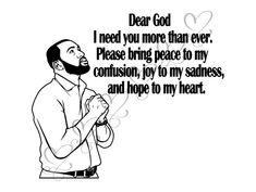 Black Man Praying SVG God Quotes Respect Faith Spiritual Life Bible Believe Honest Loyal . Strong Black Man, Black Men, Bible Verses Quotes Inspirational, Encouragement Quotes, Spiritual Life, Spiritual Quotes, Man Praying, Respect Quotes, King Quotes