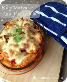 Easy Midweek Tuna Pasta Bake