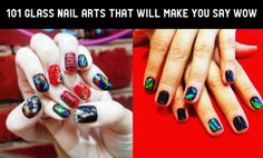 101 Glass Nail Arts That Will Make You Say WOW