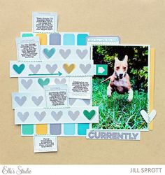 Currently scrapbook layout by Jill Sprott for Elle's Studio