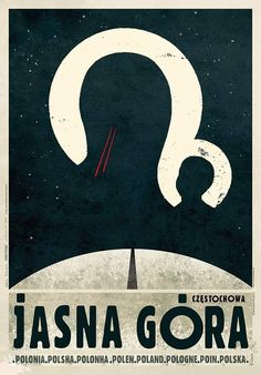 Tschenstochau - Jasna Gora - Plakat z serii Polska, autor: Ryszard Kaja Christian Posters, Christian Art, Art Deco Posters, Vintage Posters, Polish Posters, Propaganda Art, Computer Art, Art Deco Period, Illustrations And Posters