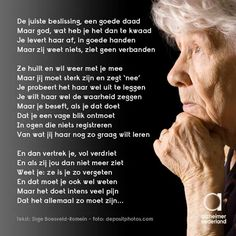 Alzheimer, wat een mooie tekst Alzheimers, Texts, Meant To Be, Poems, Letters, Sayings, Quotes, Emoticon, Dutch
