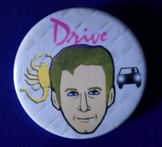 Drive. Custom 38mm Pin Badge. #drive #ryangosling