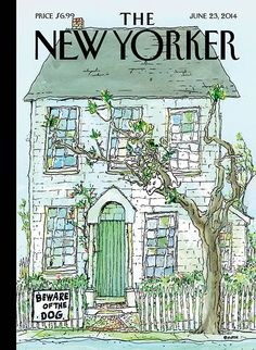 "Cover Story for The New Yorker June 2014: George Booth's ""Beware of the Dog"""