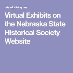 Virtual Exhibits on the Nebraska State Historical Society Website