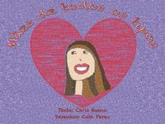 Mães de todos os tipos by Chris Bueno via slideshare