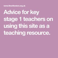 Advice for key stage 1 teachers on using this site as a teaching resource.