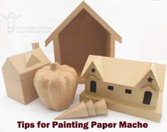 Tips for Painting Paper Mache
