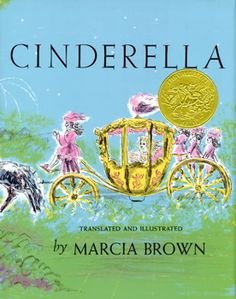 Cinderella Illustrated by Marcia Brown...