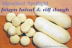 frozen bread and roll dough recipes