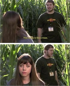 "Parks and Recreation Season Three Episode 7: Harvest Festival-- ""This maize is like a maze."