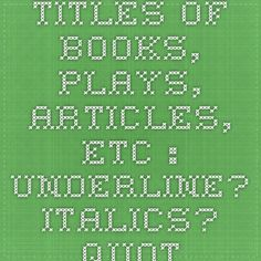 Formatting titles of plays in essay