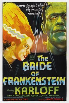 The Bride of Frankenstein - Baron Frankenstein is blackmailed by Dr. Praetorious into reviving his monster and building a mate for it.