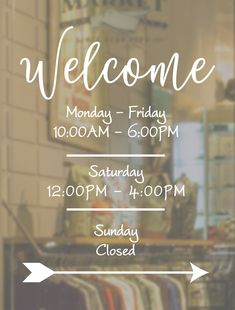 Welcome Business Hours Decal // Open to Close // Hours of Operation // Commercial Grade Premium Vinyl // Business Hours Sign, Business Signs, Etsy Business, Schönheitssalon Design, Cafe Design, Window Display Retail, Window Displays, Store Displays, Retail Displays
