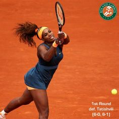 Via Serena Williams News  · May 26, 2013    (1) Serena Williams def. Tatishvili (6-0, 6-1) in the 1st round of ROLAND-GARROS, extending her win streak to 25 matches (new career best).