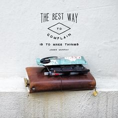 """""""The best way to complain is to make things"""" - James Murphy. Find your me time first. #travelersnote #travelersnotebook #stationery #stationerylove #stationeryporn #stationeryaddict #quotes #jamesmurphy #paper #notebook @royaltalens #rotring #watercolor #penholder #life"""