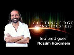 Physicist Nassim Haramein joins Freeman and Barnet for a wild conversation about reality. This is a brilliant, pragmatic discussion, that references Nassim's. Amazing People, Good People, Barnet, Black Holes, Quantum Physics, Physicist, Spiritual Health, Secret Life, Heavens