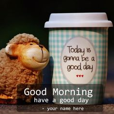 print name on good morning have a good day wishes greeting cards. images of gud mrng with name. name on gud morning good day name picture online free. good morning wallpaper name editor