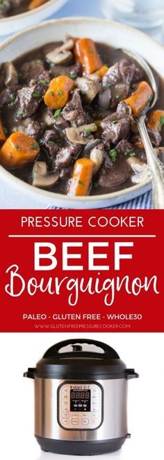 Easy and delicious Pressure Cooker Beef Bourguignon recipe made with beef, onions, garlic, mushrooms and red wine. Also known as Beef Burgundy. You can cook this in your electric pressure cooker or instant pot. It's gluten free and can be made paleo or whole30. #pressurecooker #instantpot #juliachild #paleo #w30 #whole30 #glutenfree
