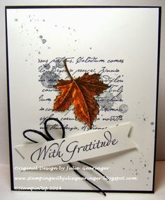 Stamping with Julie Gearinger: CAS With Gratitude- Clean and Simple Stampin' Up card created using Botanicals, Gorgeous Grunge and With Gratitude for the SR244 White and Black with a Pop of Color, WT495 Autumn Leaves and PP212 Happy Fall Y'All :-)