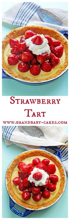 A Lovely Fresh Strawberry Tart perfect for Spring and Summer! ~ http://www.grandbaby-cakes.com