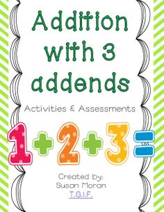 TGIF! - Thank God It's First Grade!: Addition with 3 Addends