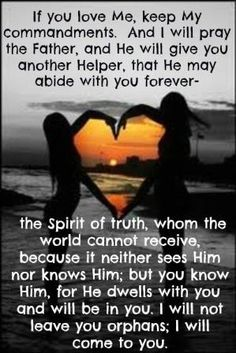 John 14:15-18 Jesus promising the Holy Spirit ...10-17-13 by joyce