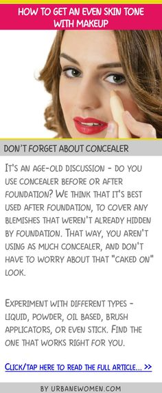 How to get an even skin tone with makeup - Don't forget about concealer