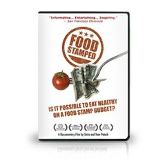 Food Stamped DVD - Mercola.com I would like to see this to know exactly what kind of meals qualifies as healthy but very cheap to fix.  In today's economy this would benefit everyone who is trying to get by with spending less money. Using coupons at the grocery store sure helps but this might even add to seriously spending even less on groceries.