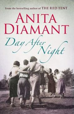 day after night anita diamant summary writing