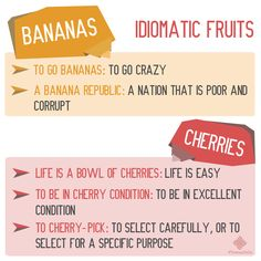 Did you know that bananas and cherries are a great match that can be used in English expressions?