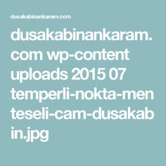 dusakabinankaram.com wp-content uploads 2015 07 temperli-nokta-menteseli-cam-dusakabin.jpg