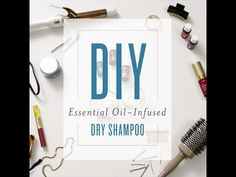 DIY Essential Oil-Infused Dry Shampoo  | Young Living Blog