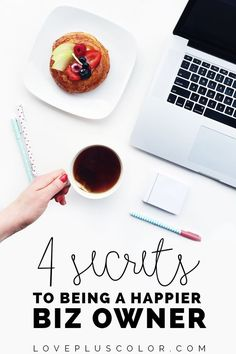4 secrets to being a happier business owner | online business tips | solopreneur | biz tips