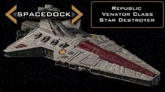 Star Wars: Venator Class Star Destroyer - Spacedock