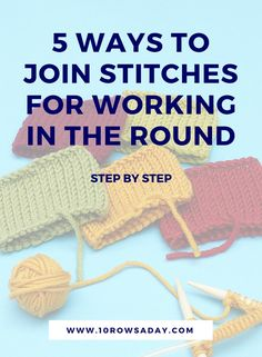 Five ways to join stitches in the round - step by step Knitting Club, Knitting Help, Knitting Stiches, Easy Knitting, Knitting For Beginners, Knitting Patterns Free, Knitting Ideas, Crochet Stitches, Tunisian Crochet