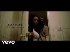 Leela James - Don't Want You Back [Official Video] - YouTube