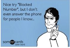 All of your numbers are blocked tard.  They don't even ring.  Have fun.