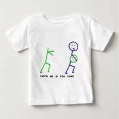 CATCH ME.jpg Baby T-Shirt - click to get yours right now!