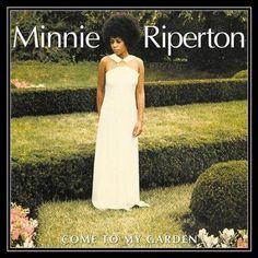 Minnie Riperton - Come to My Garden