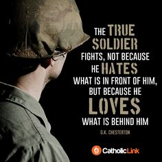 Catholic-Link's Library - The true soldier G. Gk Chesterton, G K Chesterton Quotes, True Quotes, Book Quotes, Motivational Quotes, Inspirational Quotes, Pak Army Quotes, Military Quotes, Soldier Love