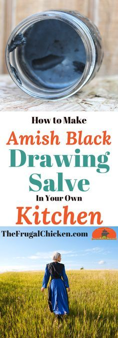 Love Amish Black Drawing Salve? It's been used for centuries - and with this recipe, you can make it yourself!