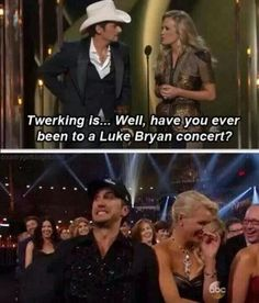 Its ok for Luke Bryan to twerk Thats The Way, That Way, Just For You, This Is Your Life, Way Of Life, Country Singers, Country Music, Country Artists, Country Concerts